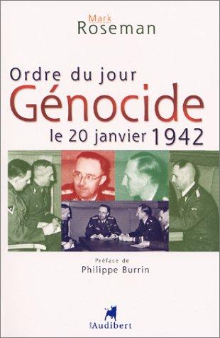 9782847490190: Ordre du jour : Génocide, le 20 janvier 1942