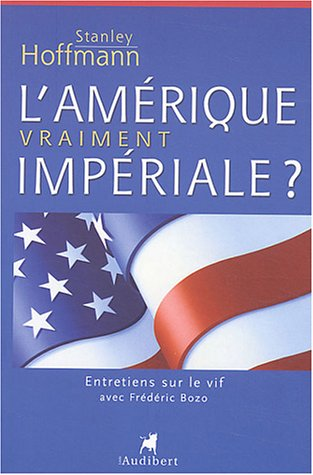 9782847490381: L'Am�rique vraiment imp�riale ?