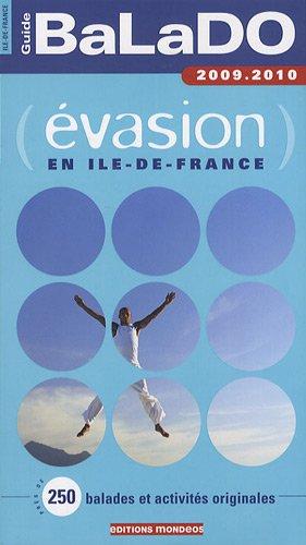 9782847543698: Guide Balado �vasion en Ile-de-France