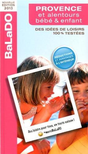9782847546217: Balado Provence b�b� & enfant 2012/2013