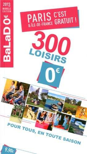 9782847546446: Balado c'est gratuit Paris et Ile de France