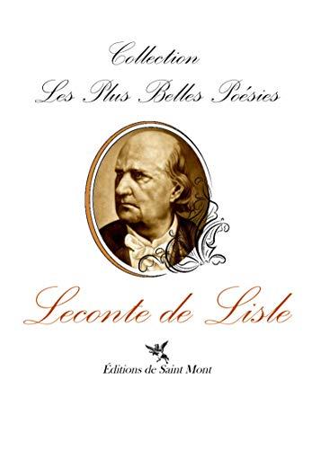 9782847550382: Les plus belles poesies de Charles Leconte de Lisle (French Edition)