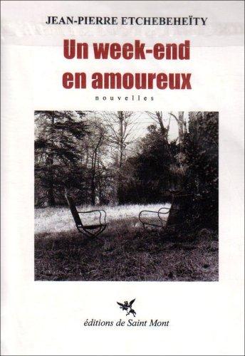 9782847550658: Un Week-End en Amoureux (French Edition)