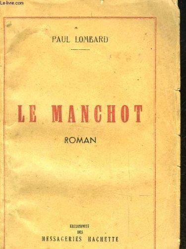 9782847551051: Le Manchot