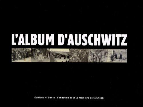 9782847610703: L'album d'Auschwitz