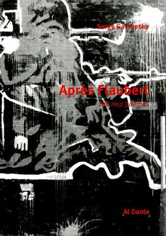 9782847610826: Après Flaubert : Hip Hop Poèmes