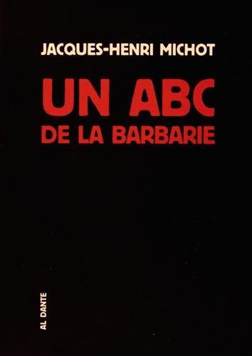 9782847617573: Un ABC de la barbarie