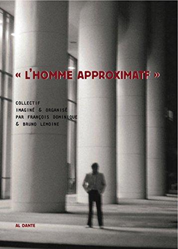 L'homme approximatif (1DVD) [Sep 12, 2014] Dominique,