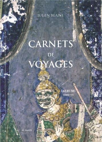 9782847618198: Carnets de voyages : (Album) Tome 7, 2008-2011