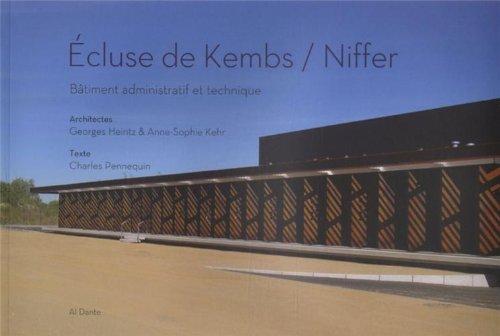 9782847618273: Ecluse de Kembs / Niffer : Bâtiment administratif et technique