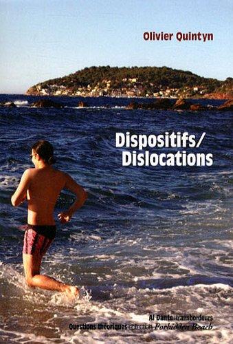 9782847619676: Dispositifs/Dislocations