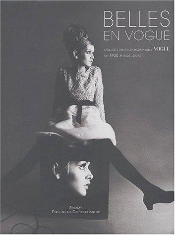 9782847620023: Belles en Vogue : Collection photographique Vogue de 1925 a nos jours (Collectionneur)