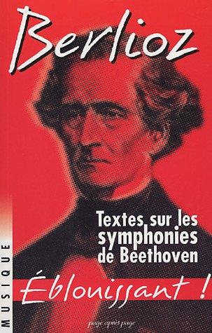 9782847640205: Textes sur les symphonies de Beethoven