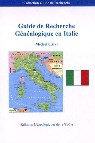 9782847660371: Guide de Recherche Généalogique en Italie