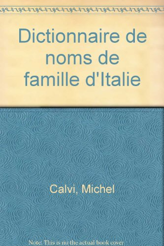 9782847661460: Dictionnaire de noms de famille d'Italie