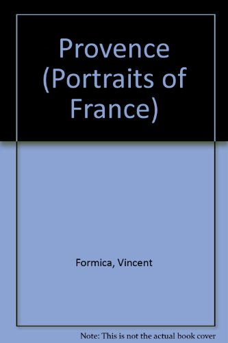 Provence (Portraits of France): Formica, Vincent
