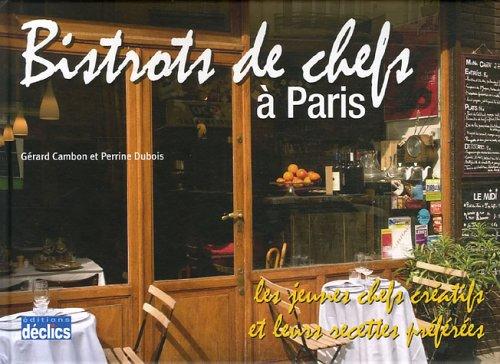 9782847681031: Bistrots de chefs à Paris