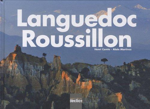 Languedoc-Roussillon: Henri Comte; Alain Martinez