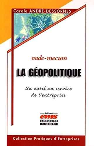 9782847690668: La géopolitique : Un outil au service de l'entreprise