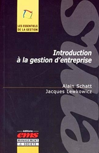 9782847690811: introduction a la gestion d'entreprise