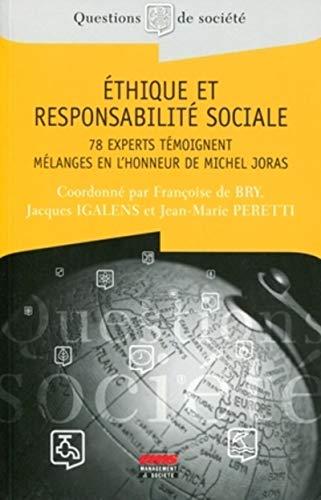 9782847691153: Ethique et responsabilité sociale : 78 experts témoignent, Mélanges en l'honneur de Michel Joras