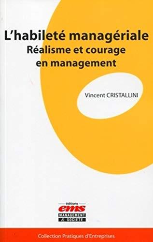 L'habileté managériale: Vincent Cristallini