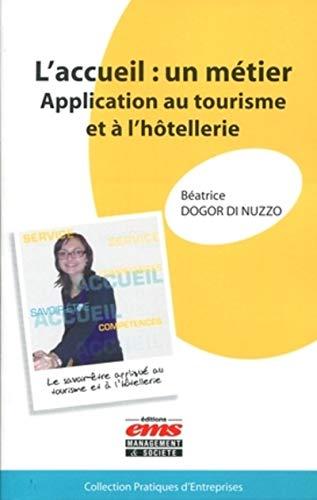 L'accueil : un metier (French Edition): B�atrice Dogor di Nuzzo
