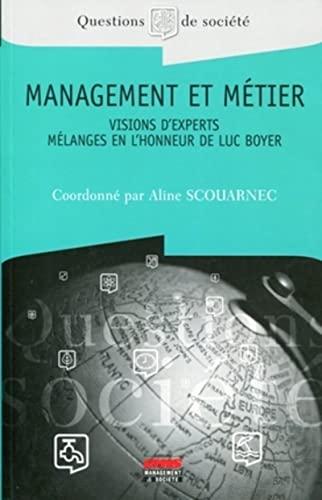 9782847691238: Management et métier (French Edition)