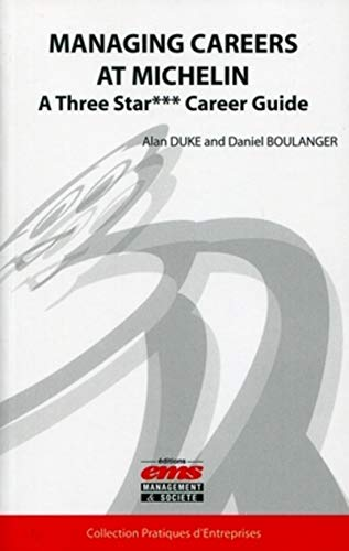 9782847693010: Managing Careers at Michelin: A three star*** career guide
