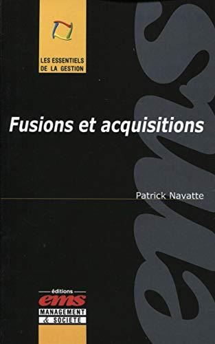 Fusions et acquisitions: Patrick Navatte