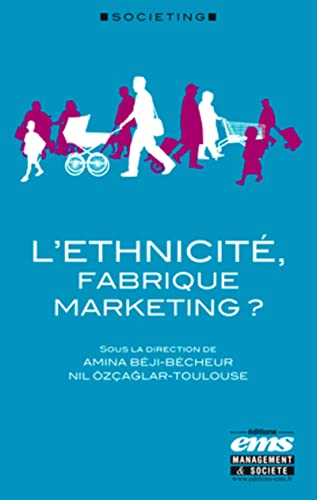 9782847694468: L' ethnicite, fabrique marketing ?