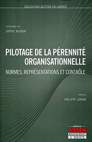 Pilotage de la pérennité organisationnelle: Sophie Mignon