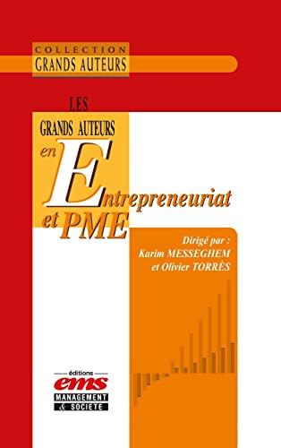 9782847696738: Les Grands Auteurs en Entrepreneuriat et PME
