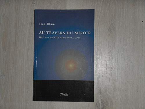 9782847760262: Au Travers du Miroir