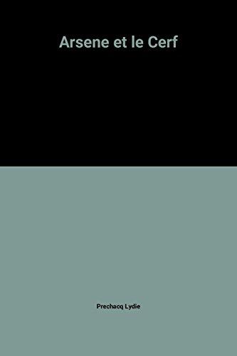 9782847761566: Arsene et le Cerf