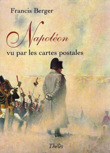 9782847763973: Napol�on vu par les cartes postales