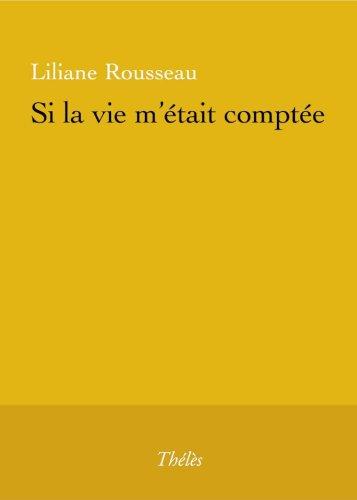 9782847764635: Si la Vie M'Etait Comptee