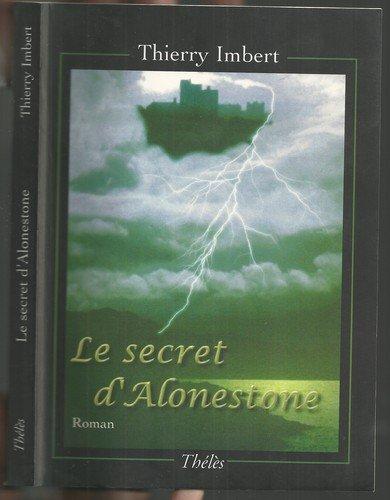 9782847764819: Le Secret d'Alonestone