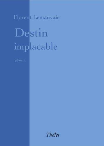 9782847765847: Destin Implacable