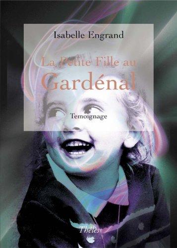 La Petite Fille au Gardenal: Engrand