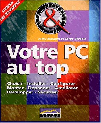 9782847820140: Votre PC au top