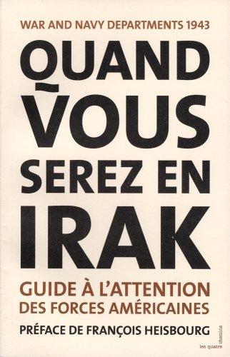 Quand vous serez en Irak: Collectif