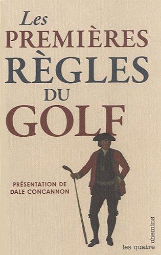 9782847841978: Les premières règles du Golf