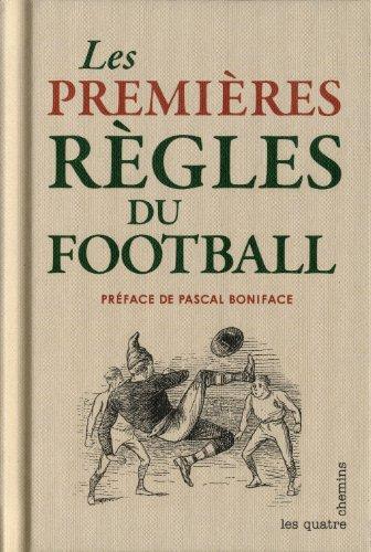Premières règles du football (Les): Collectif