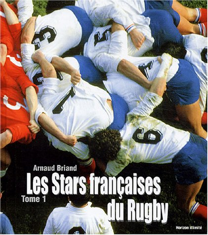 9782847870480: Les stars françaises du rugby, tome 1