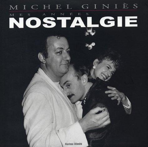 Mes années nostalgie: Giniès, Michel