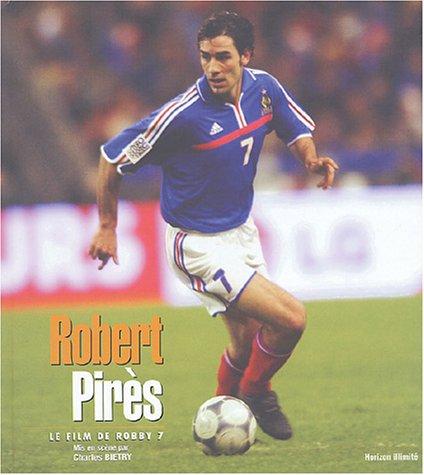 9782847870695: Robert Pires