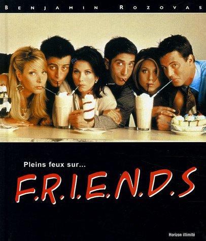 9782847871319: Pleins feux sur... Friends