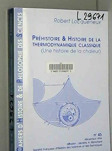 9782847880588: Cahiers d'Histoire et de Philosophie des Sciences, N 45. Prehistoire et Histoire de la Thermodynami