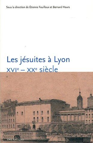 9782847880755: les jesuites a lyon xvi-xx siecle